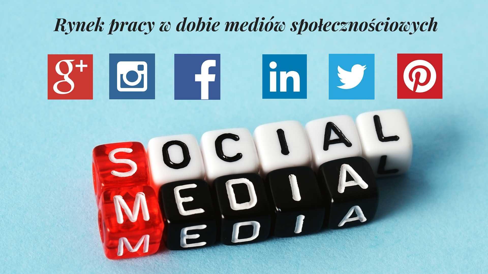 Jak media społecznościowe zmieniły rynek pracy