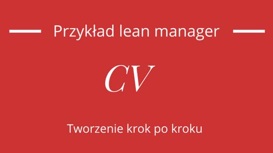 Przykładowe cv na stanowisko lean managera.