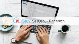 Sky-Shop – recenzja platformy e-commerce